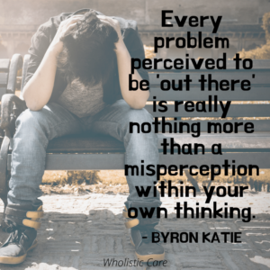 Byron Katie mindfulness quote